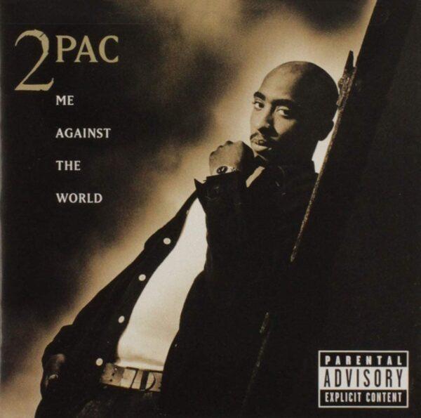Me Against the World - Album Tupac Shakur