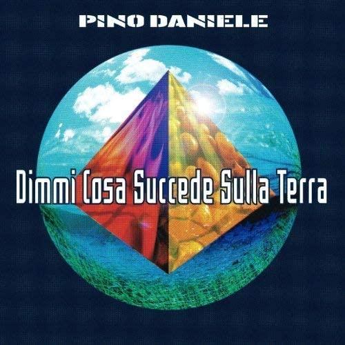 Album Dimmi Cosa succede sulla Terra - Vinili Pino Daniele
