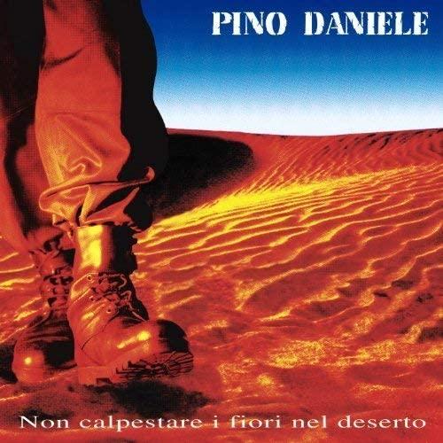 Vinile Non calpestare i fiori nel deserto - Album Pino Daniele