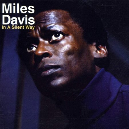 Vinile In a silent way album miles davis