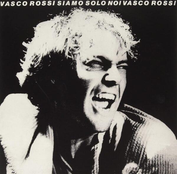 Vinile Siamo solo Noi Vasco Rossi Album Copertina