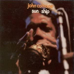 Vinile Sun Ship Copertina Album John Coltrane